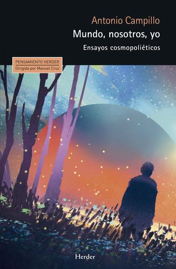 Mundo nosotros yo - Ensayos cosmopoliéticos - cover
