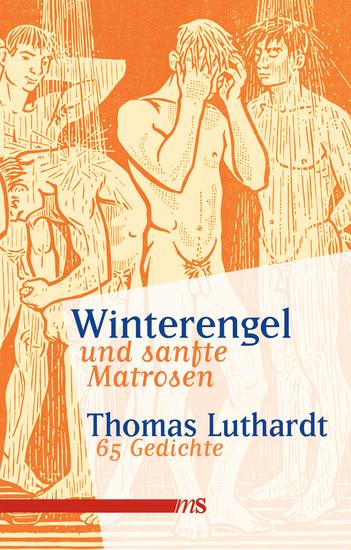 Winterengel und sanfte Matrosen - 65 Gedichte - cover