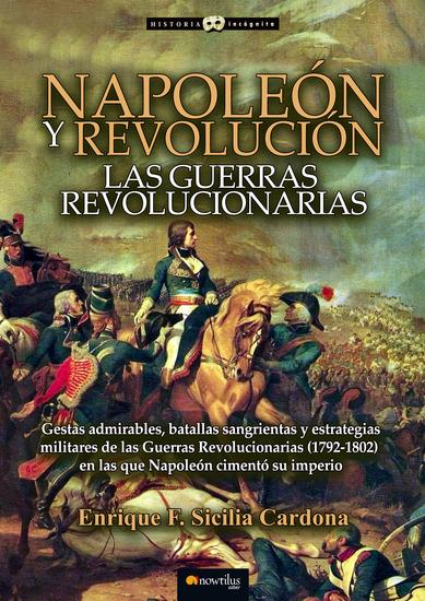Napoleón y Revolución - Las Guerras revolucionarias - cover