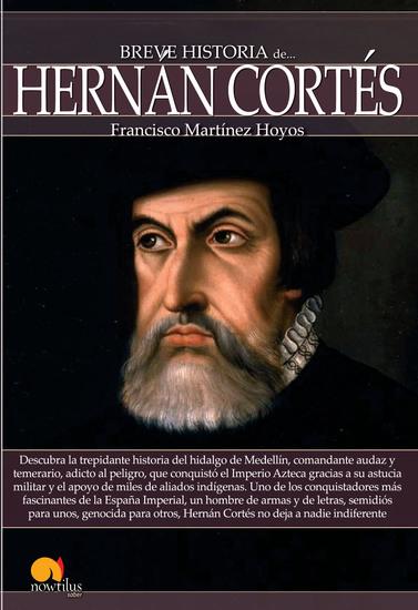 Breve historia de Hernán Cortés - cover