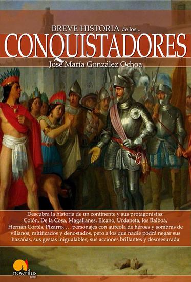 Breve historia de los conquistadores - cover