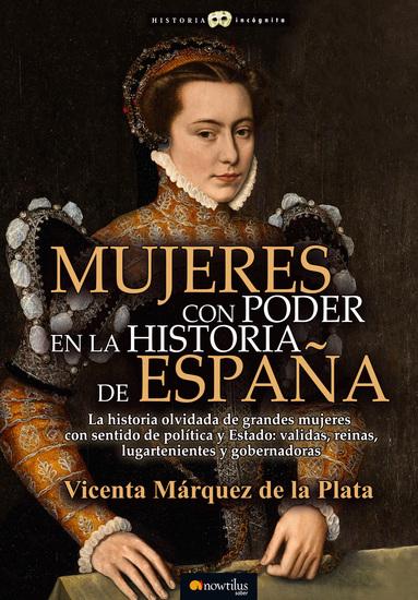 Mujeres con poder en la historia de España - cover