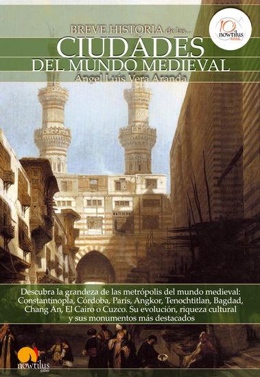 Breve historia de las ciudades del mundo medieval - cover
