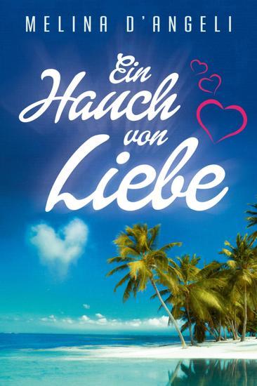 Ein Hauch von Liebe - Liebesroman - cover