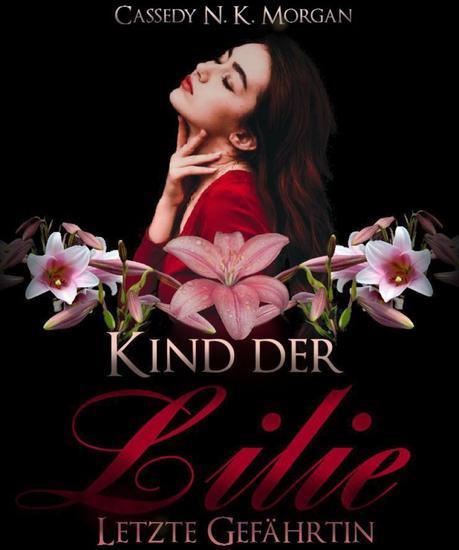 Kind der Lilie - Letzte Gefährtin - cover