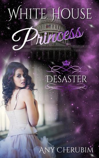 White House Princess 1 - Desaster - cover