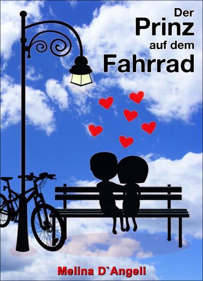 Der Prinz auf dem Fahrrad - Ein humorvoller Liebesroman - cover