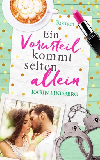 Ein Vorurteil kommt selten allein - Liebesroman - cover