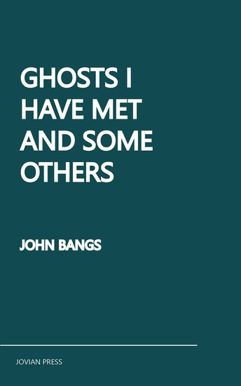 Ghosts I Have Met and Some Others - cover