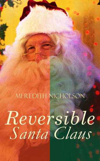 A Reversible Santa Claus - Humorous & Warmhearted Christmas Tale - cover