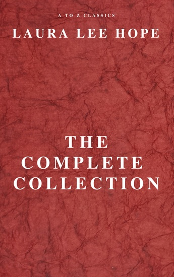 Laura lee hope: the complete collection - cover