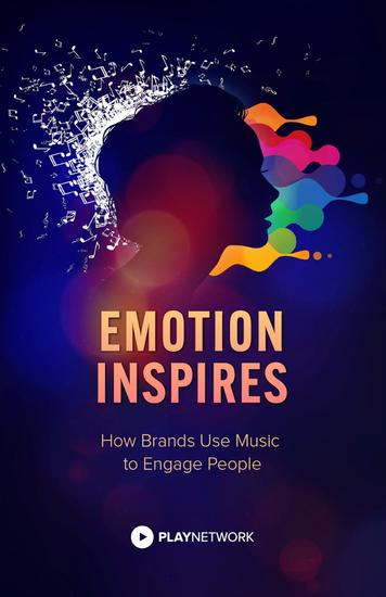 Emotion Inspires: How Brands Use Music to Engage People - cover