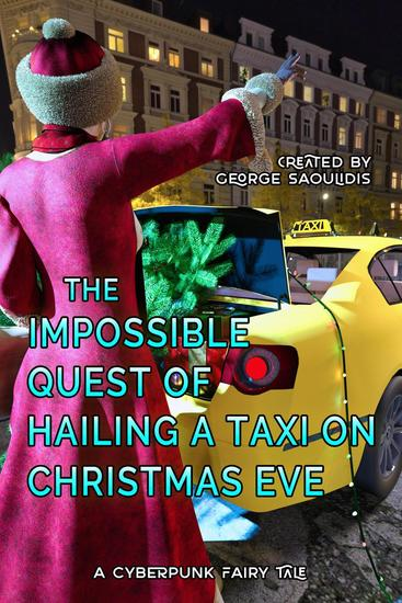 The Impossible Quest of Hailing a Taxi on Christmas Eve - Cyberpunk Fairy Tales - cover