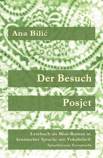 Der Besuch Posjet - Kroatisch-leichtcom - cover