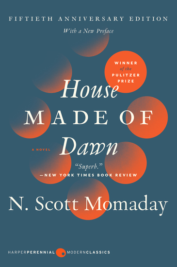 House Made of Dawn [50th Anniversary Ed] - A Novel - cover