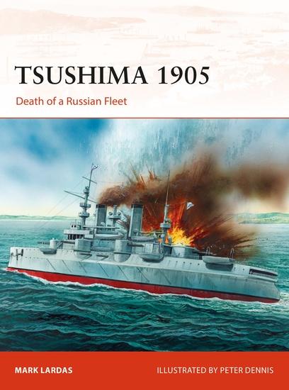 Tsushima 1905 - Death of a Russian Fleet - cover