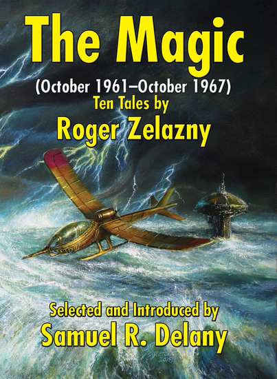 The Magic (October 1961–October 1967) - Ten Tales by Roger Zelazny - cover