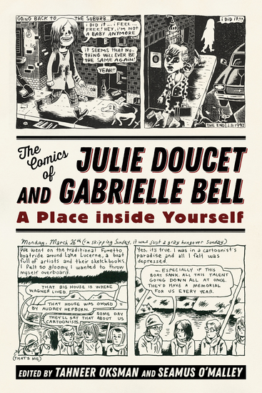 The Comics of Julie Doucet and Gabrielle Bell - A Place inside Yourself - cover