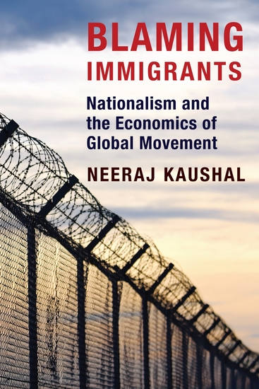 Blaming Immigrants - Nationalism and the Economics of Global Movement - cover