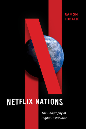 Netflix Nations - The Geography of Digital Distribution - cover