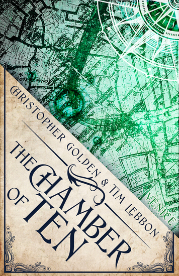 The Chamber of Ten - A Novel of the Hidden Cities - cover