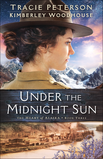 Under the Midnight Sun (The Heart of Alaska Book #3) - cover