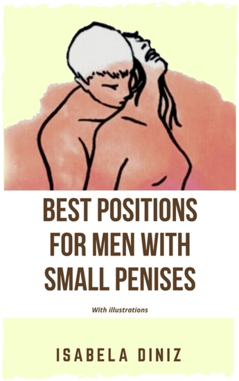 Best positions for men with small penises - With illustrations - cover