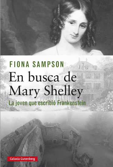 En busca de Mary Shelley - La joven que escribió Frankenstein - cover