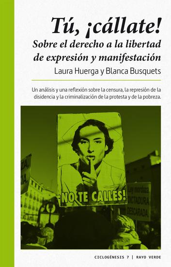 ¡Tú cállate! - Sobre el derecho a la libertad de expresión y manifestación - cover