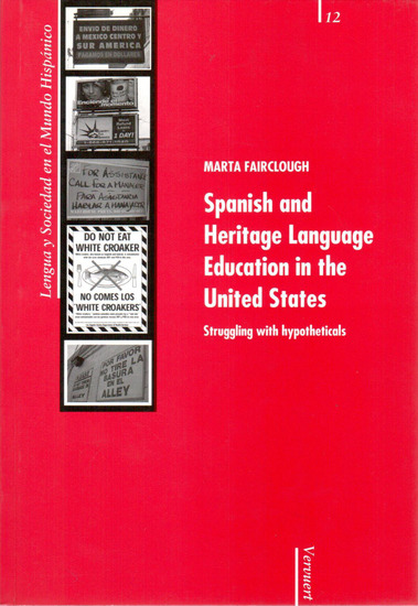 Spanish and Heritage Language Education in the United States - Struggling with hypotheticals - cover