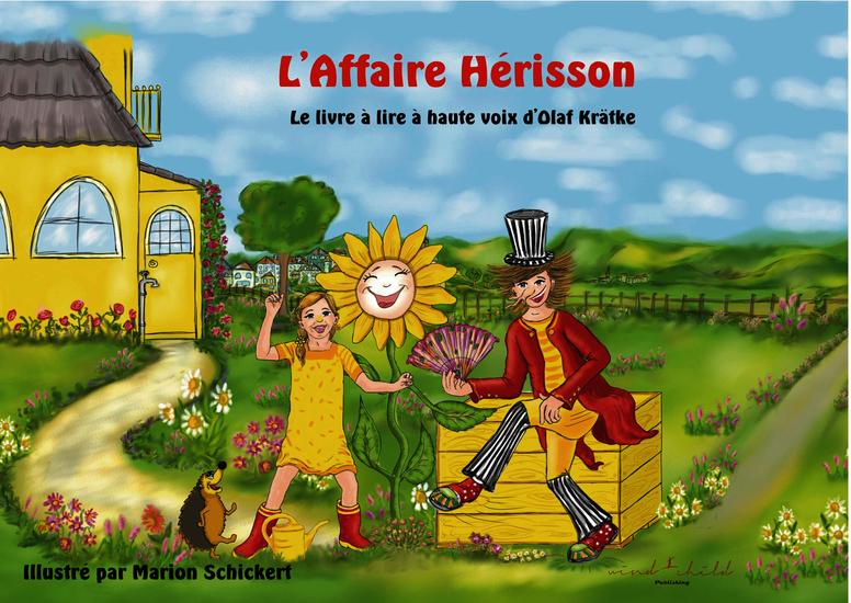 L'Affaire Hérisson - Le livre à lire à haute voix d'Olaf Krätke - cover