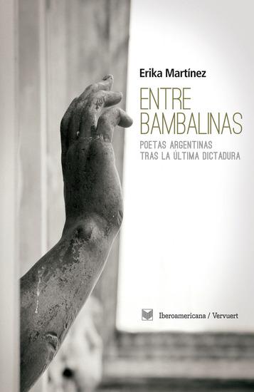 Entre bambalinas - Poetas argentinas tras la última dictadura - cover