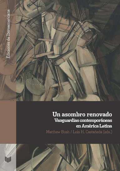 Un asombro renovado - Vanguardias contemporáneas en América Latina - cover