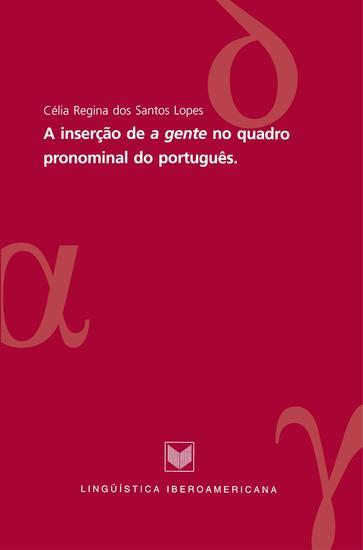"""A inserão de """"a gente"""" no quadro pronominal do português - cover"""