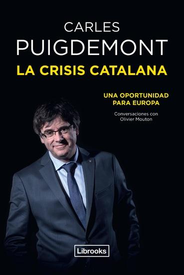 La crisis catalana - Una oportunidad para Europa - cover