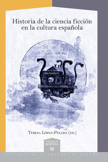 Historia de la ciencia ficción en la cultura española - cover