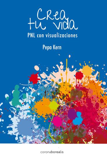 Crea tu vida - PNL con visualizaciones - cover