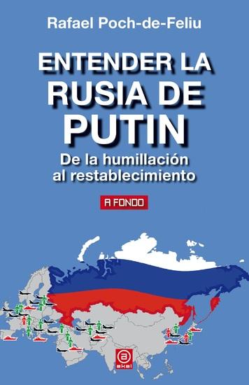Entender la Rusia de Putin - De la humillación al restablecimiento - cover