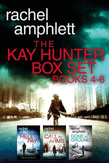 The Detective Kay Hunter Box Set Books 4-6 - Kay Hunter - cover