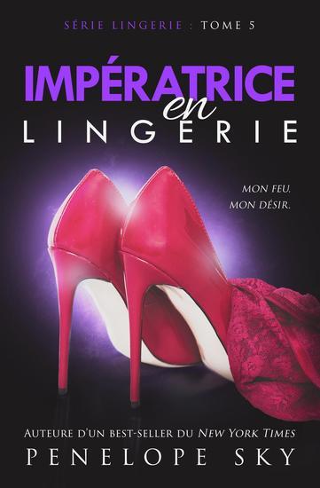Impératrice en Lingerie - Lingerie #5 - cover