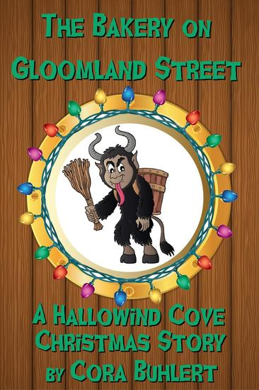 The Bakery on Gloomland Street - Hallowind Cove #1 - cover