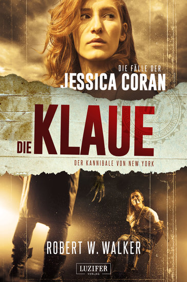 DIE KLAUE - Der Kannibale von New York - FBI-Thriller - cover