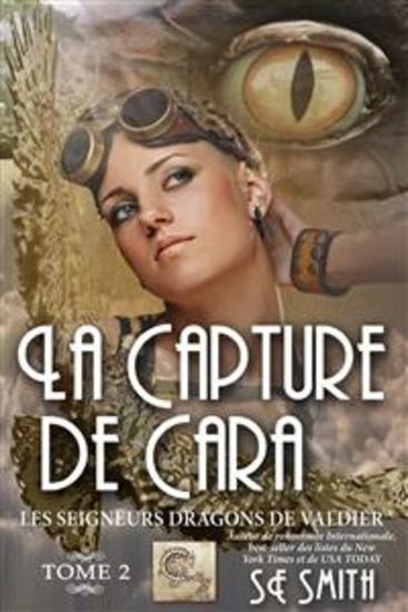 La Capture de Cara - Les Seigneurs Dragons de Valdier Tome 2 - cover