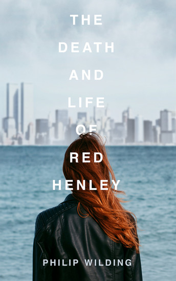 The Death and Life of Red Henley - cover