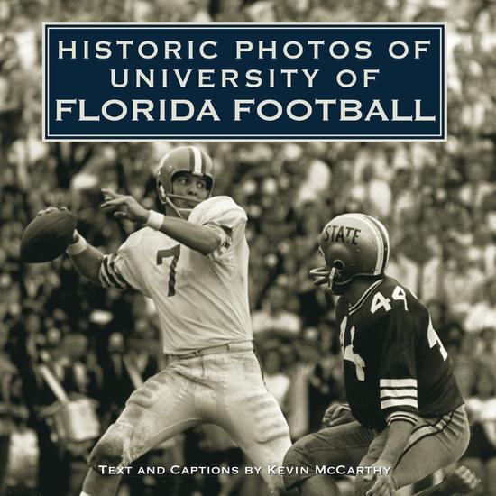 Historic Photos of University of Florida Football - cover