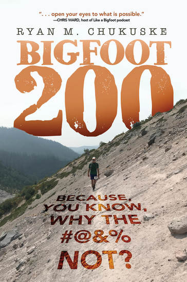 BIGFOOT 200 - Because You Know Why The #@&% Not? - cover