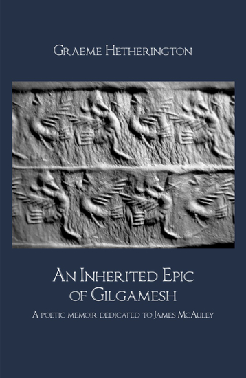 An Inherited Epic of Gilgamesh - A poetic memoir dedicated to James McAuley - cover
