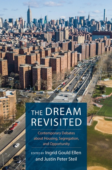 The Dream Revisited - Contemporary Debates About Housing Segregation and Opportunity - cover