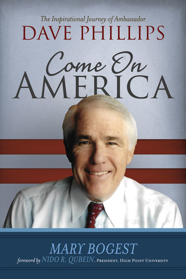 Come On America - The Inspirational Journey of Ambassador Dave Phillips - cover