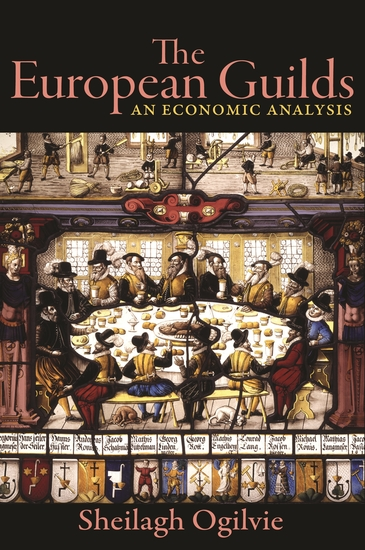 The European Guilds - An Economic Analysis - cover